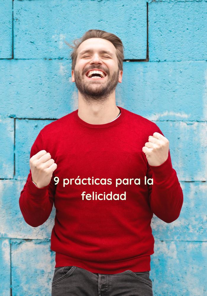 9 prácticas para la felicidad.png