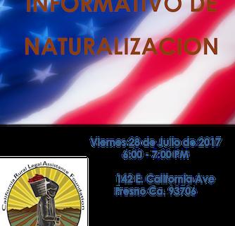 Fresno: 28 de Julio Taller Informativo de Naturalizacion