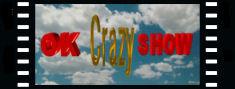 """""""OK CRAZY SHOW"""""""