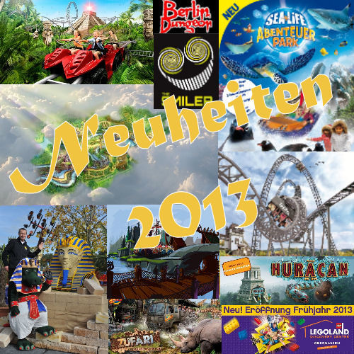 Freizeitpark-Neuheiten in Europa 2013