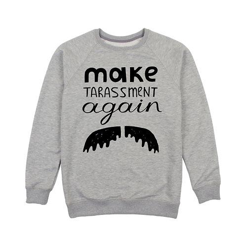 """Світшот сірий М """"Make TARASSMENT again"""""""