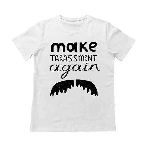"Футболка ""Make TARASSMENT again"""