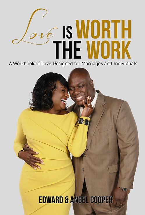 Love is Worth the Work