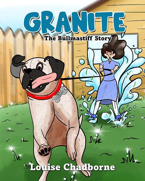 Granite: The Bullmastiff Story