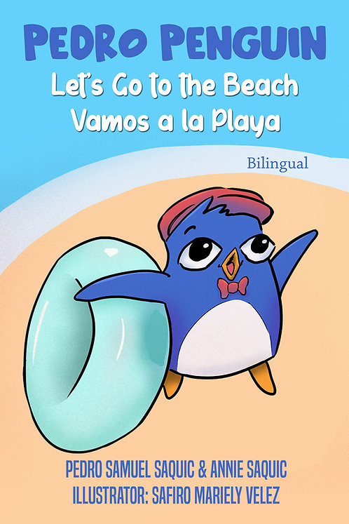 Pedro Penguin: Let's Go To The Beach (biligual)