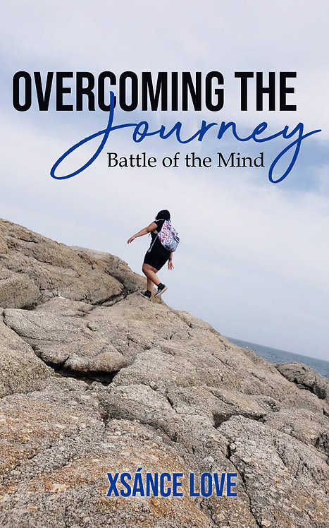 Overcoming the Journey:  Battle of the Mind