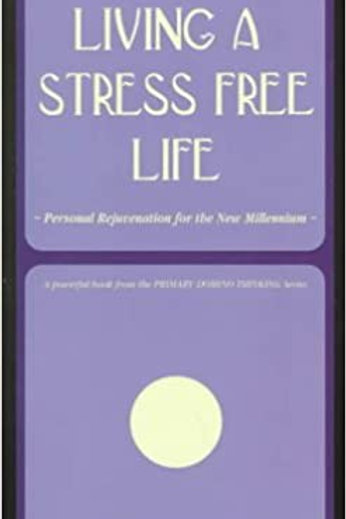 The essential guide to Living a stress free life - Dallmann-Jones, Anth. S.