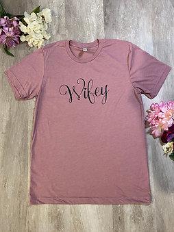 Wifey comfy wear t shirt