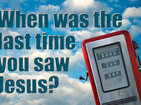 The Last Time I Saw Jesus