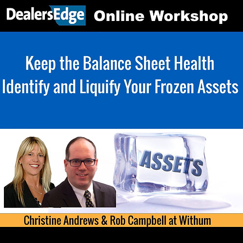 Keep the Balance Sheet Health Identify and Liquify Your Frozen Assets