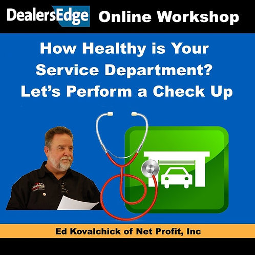 How Healthy is Your Service Department? Let's Perform a Check Up
