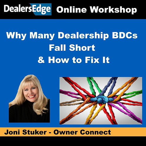 Why Many Dealership BDCs Fall Short & How to Fix It