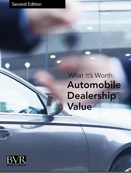 What It's Worth: Automobile Dealership Value
