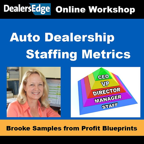 Auto Dealership Staffing Metrics