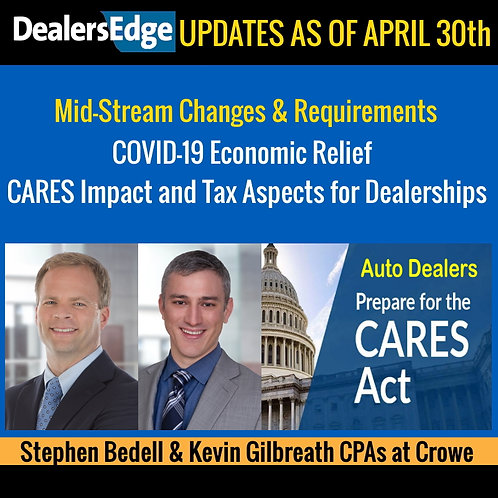 Mid-Stream Changes & Requirements COVID-19 Economic Relief CARES Impact and Tax