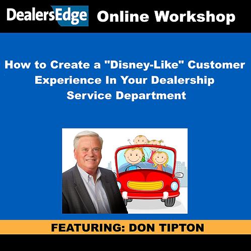 """How to Create a """"Disney-Like"""" Experience In Your Dealership Service Department"""