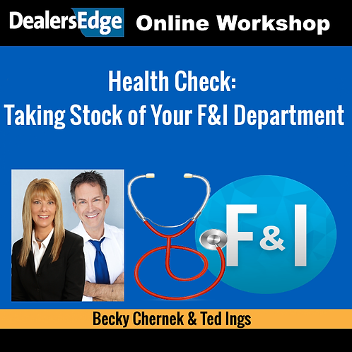 Health Check: Taking Stock of Your F&I Department