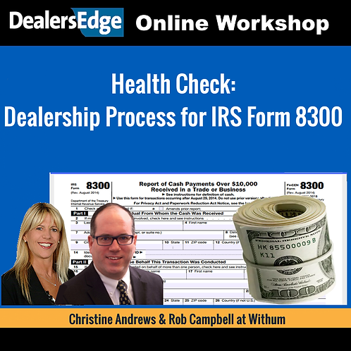 Health Check: Dealership Process for IRS Form 8300