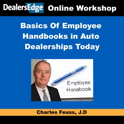 Basics Of Employee Handbooks in Auto Dealerships Today