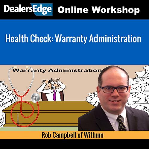 Health Check: Warranty Administration