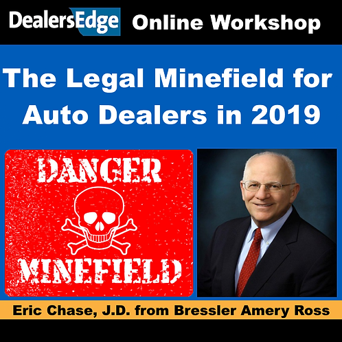The Legal Minefield for Auto Dealers in 2019