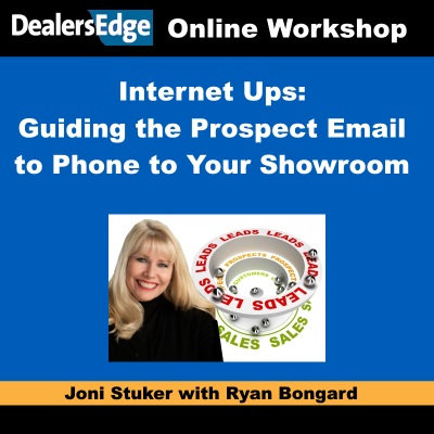 Internet Ups: Guiding the Prospect from Email to Phone to Your Showroom