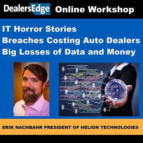 IT Horror Stories - Breaches Costing Auto Dealers Big Losses of Data and Money