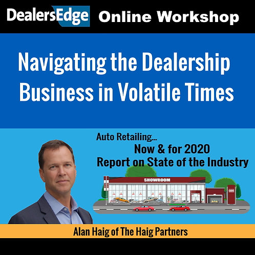 Navigating the Dealership Business in Volatile Times
