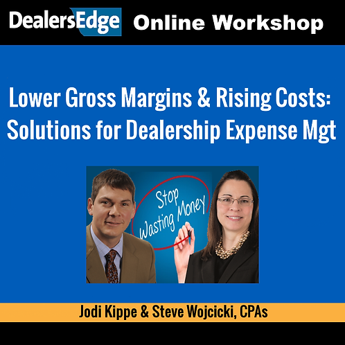 Lower Gross Margins & Rising Costs: Solutions for Dealership Expense Mgt
