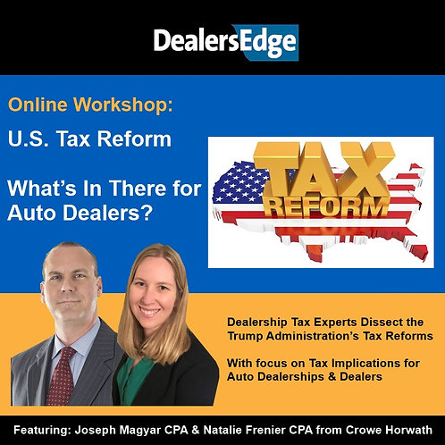 U.S. Tax Reform - What's In There for Auto Dealers?
