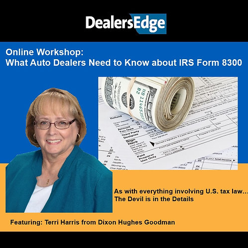 What Auto Dealers Need to Know about IRS Form 8300