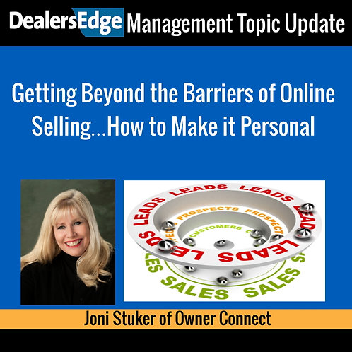 Getting Beyond the Barriers of Online Selling… How to Make it Personal