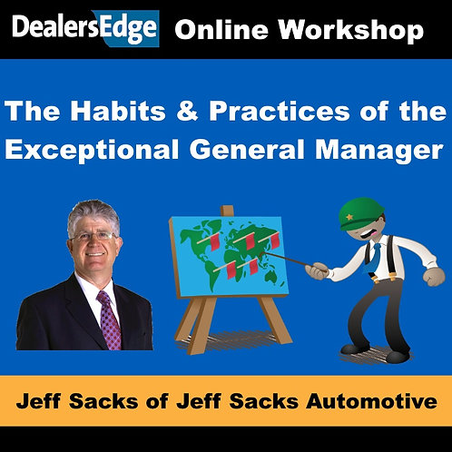 The Habits & Practices of the Exceptional General Manager