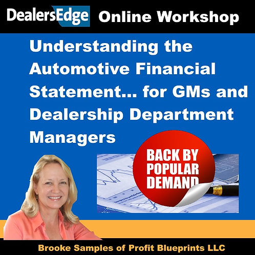 Understanding the Automotive Financial Statement for GMs and Dealership Managers
