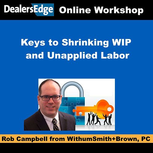 Keys to Shrinking WIP and Unapplied Labor