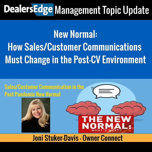 New Normal:  How Sales/Customer Communications Must Change