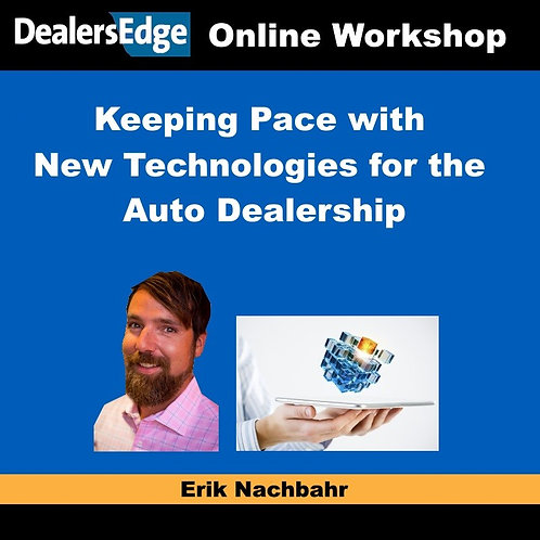 Keeping Pace with New Technologies for the Auto Dealership