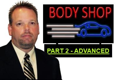 Advanced Body Shop Management - Focusing on Marketing and Profits