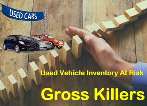 Used Vehicle GROSS KILLERS | Reduce Loss Exposure
