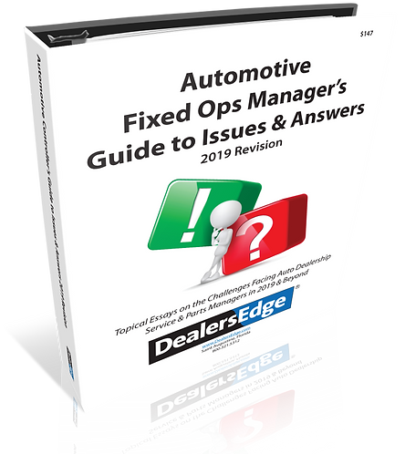 Automotive Fixed Ops Manager's Guide to Issues & Answers 2019