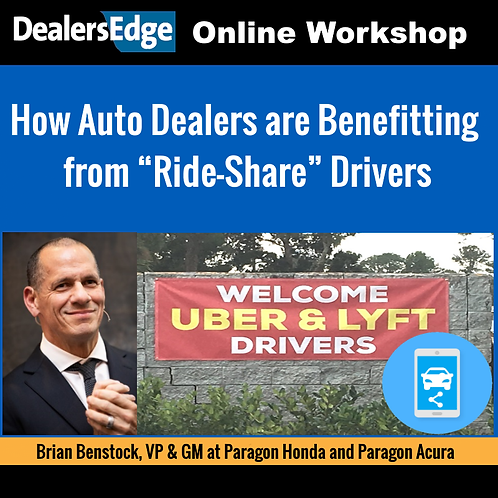 "How Auto Dealers are Benefitting from ""Ride-Share"" Drivers"