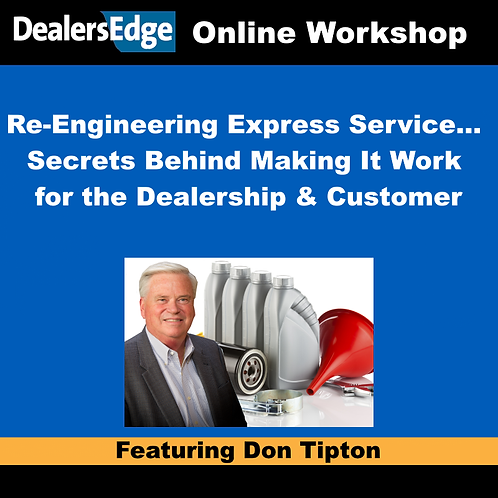 Re-Engineering Express Service… Secrets Behind Making It Work for the Dealership