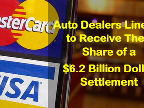 Auto Dealers Line Up to Receive Their Share of a $6.2 Billion Dollar Settlement