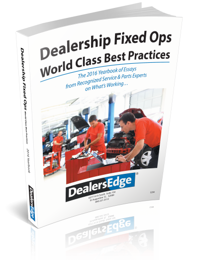 Dealership Fixed Ops - World Class Best Practices