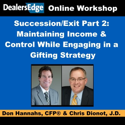Succession/Exit Part 2: Income & Control While Engaging in a Gifting Strategy