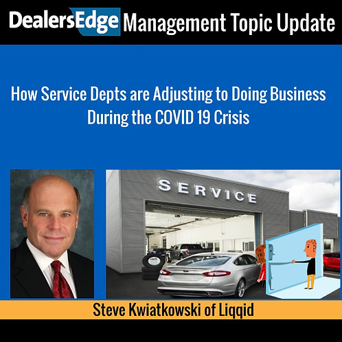 How Service Depts are Adjusting to Doing Business During the COVID 19 Crisis