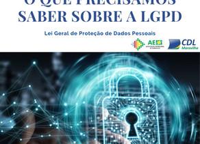 LEI GERAL DE PROTEÇÃO DOS DADOS (LGPD) entrará em vigor nos próximos dias