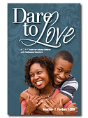 Dare to Love by Heather T. Forbes, LCSW