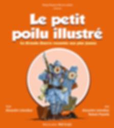 affiche le petit Poilu illustré cie Dhang Dhang