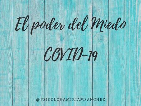 EL PODER DEL MIEDO COVID-19